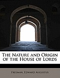 The Nature and Origin of the House of Lords