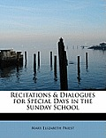 Recitations & Dialogues for Special Days in the Sunday School