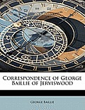 Correspondence of George Baillie of Jerviswood