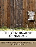 The Government Orphanage