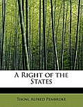 A Right of the States
