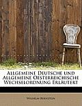 Allgemeine Deutsche Und Allgemeine Oesterreichische Wechselordnung Erlautert