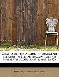 Oratio de Florae Mundi Primigenii Reliquis in Lithantracum Fodinis Praesertim Conservatis, Habita Ga