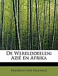 de Werelddeelen: Azie En Afrika