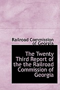 The Twenty Third Report of the the Railroad Commission of Georgia