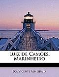 Luiz de Camoes, Marinheiro