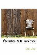 L'Education de La Democratie