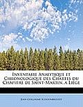Inventaire Analytique Et Chronologique Des Chartes Du Chapitre de Saint-Martin, a Liege