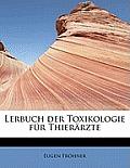 Lerbuch Der Toxikologie Fur Thierarzte