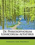 de Philosophorum Lonicorum Aetatibus