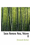 Sacra Romana Rota, Volume II