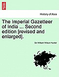 The Imperial Gazetteer of India ... Second Edition [Revised and Enlarged]. Volume III