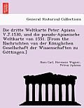 Die Dritte Weltkarte Peter Apians V.J.1530, Und Die Pseudo-Apianische Weltkarte Von 1551. [From the Nachrichten Von Der Ko Niglichen Gesellschaft Der