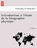 Introduction A L'e Tude de La GE Ographie Physique.