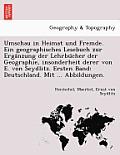 Umschau in Heimat Und Fremde. Ein Geographisches Lesebuch Zur Erga Nzung Der Lehrbu Cher Der Geographie, Insonderheit Derer Von E. Von Seydlitz. Erste