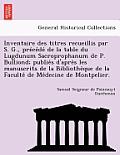 Inventaire Des Titres Recueillis Par S. G., Pre Ce de de La Table Du Lugdunum Sacroprophanum de P. Bulliond; Publie S D'Apre S Les Manuscrits de La Bi