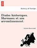 E Tudes Historiques. Marennes Et Son Arrondissement.