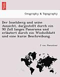 Der Inselsberg Und Seine Aussicht, Dargestellt Durch Ein 90 Zoll Langes Panorama Und Erla Utert Durch Ein Winkelblatt Und Eine Kurze Beschreibung.