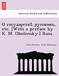 , Etc. [With a Preface by K. M. Obolensky.] Russ.
