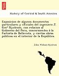 Exposicion de Algunos Documentos Particulares y Oficiales del Ingeniero J. GM Nystrom, Con Relacion Al Gobierno del Peru, Concernientes a la Factori a