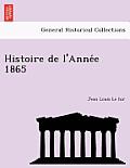 Histoire de L'Anne E 1865