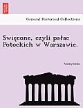 S Wie Cone, Czyli Pa AC Potockich W Warszawie.
