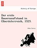 Der Erste Bauernaufstand in Oberösterreich, 1525.