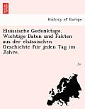 Elsa Ssische Gedenktage. Wichtige Daten Und Fakten Aus Der Elsa Ssischen Geschichte Fu R Jeden Tag Im Jahre.
