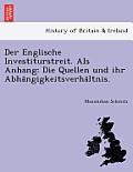 Der Englische Investiturstreit. ALS Anhang: Die Quellen Und Ihr Abha Ngigkeitsverha Ltnis.