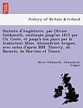 Histoire D'Angleterre, Par Olivier Goldsmith, Continue E Jusqu'en 1815 Par Ch. Coote, Et Jusqu'a Nos Jours Par Le Traducteur Mme. Alexandrine Aragon,