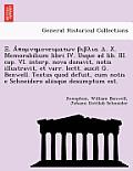 . . X. Memorabilium Libri IV. Usque Ad Lib. III. Cap. VI. Interp. Nova Donavit, Notis Illustravit, Et Varr. Lectt. Auxit G. Benwell. Textus Quod Defui
