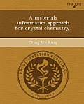 A Materials Informatics Approach for Crystal Chemistry