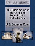 U.S. Supreme Court Transcripts of Record U S V. Hartnell's Ex'rs