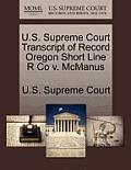 U.S. Supreme Court Transcript of Record Oregon Short Line R Co V. McManus