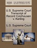U.S. Supreme Court Transcript of Record Cotzhausen V. Kerting