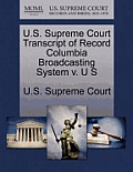 U.S. Supreme Court Transcript of Record Columbia Broadcasting System V. U S