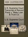 U.S. Supreme Court Transcript of Record Pauly V. State Loan & Trust Co