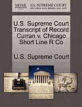 U.S. Supreme Court Transcript of Record Curran V. Chicago Short Line R Co