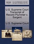 U.S. Supreme Court Transcript of Record Plummer V. Sargent