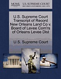 U.S. Supreme Court Transcript of Record New Orleans Land Co V. Board of Levee Com'rs of Orleans Levee Dist