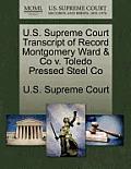 U.S. Supreme Court Transcript of Record Montgomery Ward & Co V. Toledo Pressed Steel Co