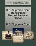 U.S. Supreme Court Transcript of Record Rector V. Gibbon