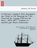 Le Dernier Rapport D'Un Europe En Sur Gha T Et Les Touareg de L'Ai R. Journal de Voyage D'Erwin de Bary, 1876-1877. Traduit Et Annote Par Henri Schirm