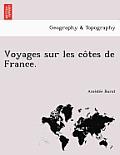 Voyages Sur Les Co Tes de France.