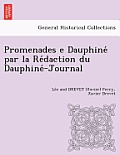 Promenades E Dauphine Par La Re Daction Du Dauphine -Journal [L. F. and X. D.]