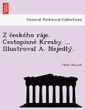 Z C Eske Ho Ra Je. Cestopisne Kresby ... Illustroval A. Nejedly .