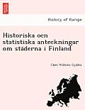 Historiska Ocn Statistiska Anteckningar Om Sta Derna I Finland