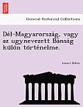de L-Magyarorsza G, Vagy AZ Ugynevezett Ba Nsa G Ku Lo N to Rte Nelme.