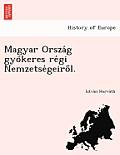 Magyar Orsza G Gyo Keres Re GI Nemzetse Geiro L.