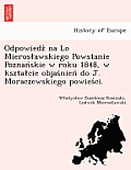 Odpowiedz Na Lo Mieros Awskiego Powstanie Poznan Skie W Roku 1848, W Kszta Cie Objas Nien Do J. Moraczewskiego Powies CI.